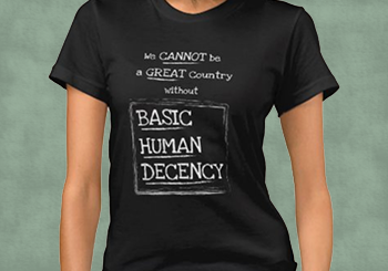 Great Country Basic Human Decency T-Shirt (Dark)